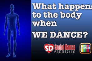 What happens to the body when we dance?